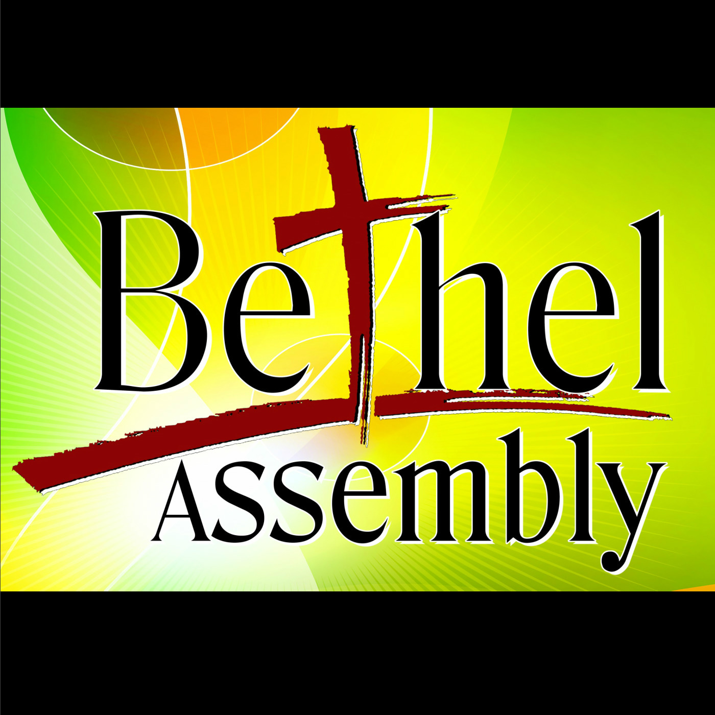 Bethel Assembly Weekly Podcast