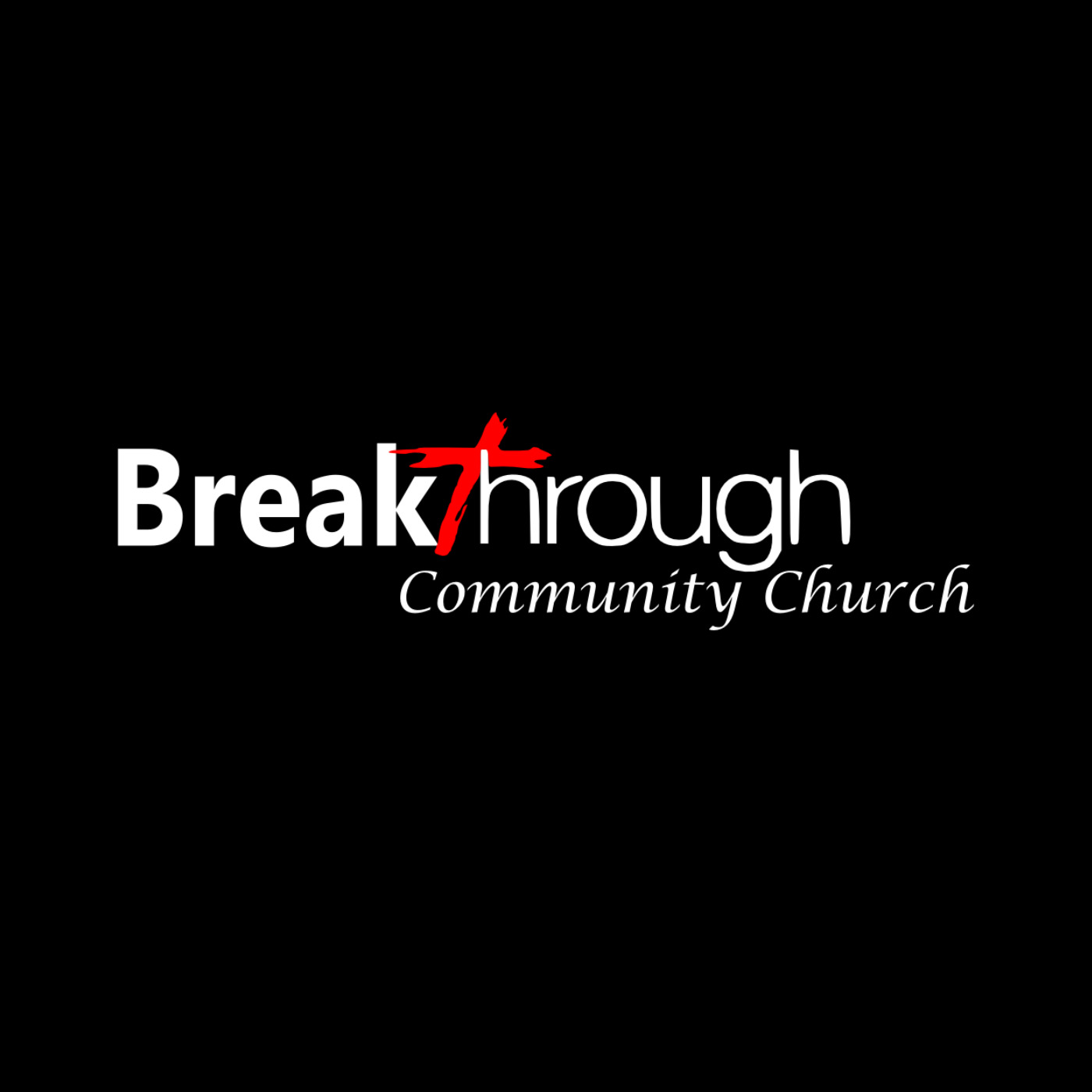 Breakthrough Community Church Audio Podcast