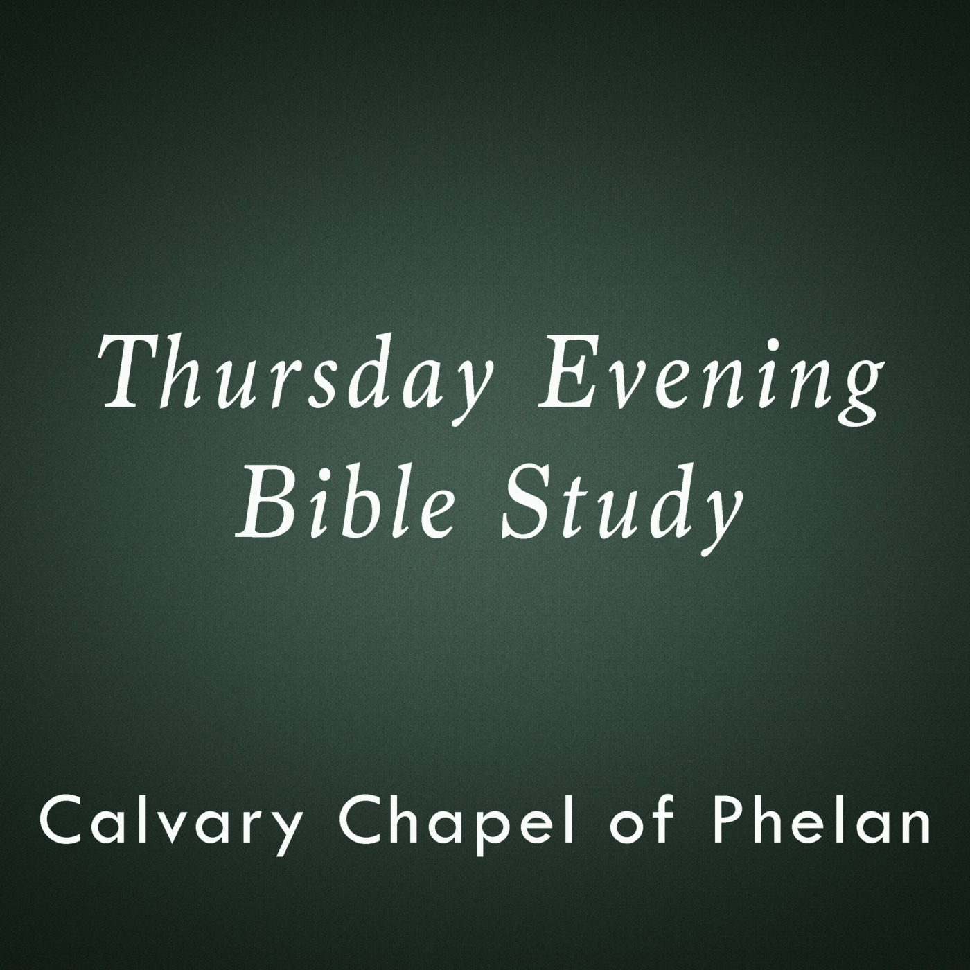 Calvary Chapel of Phelan - Mid-week study