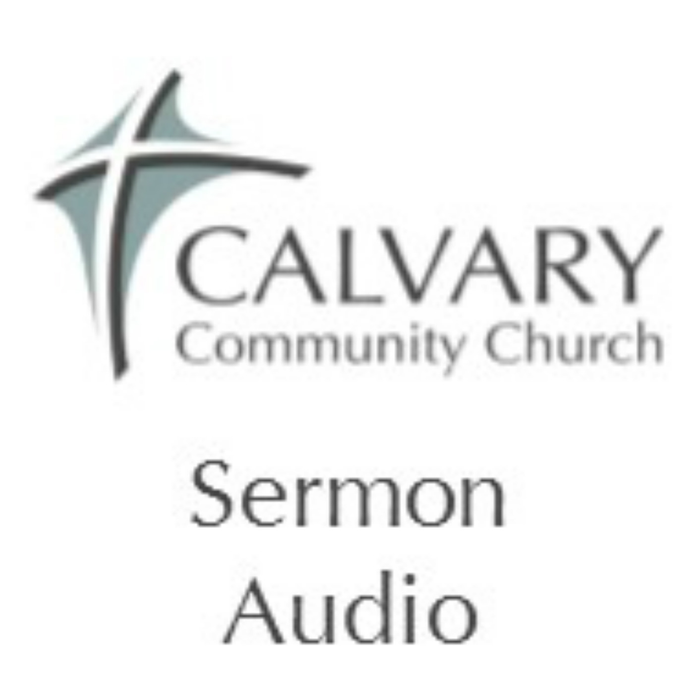 Sermon Audio, Calvary Community Church, Williams Bay, WI