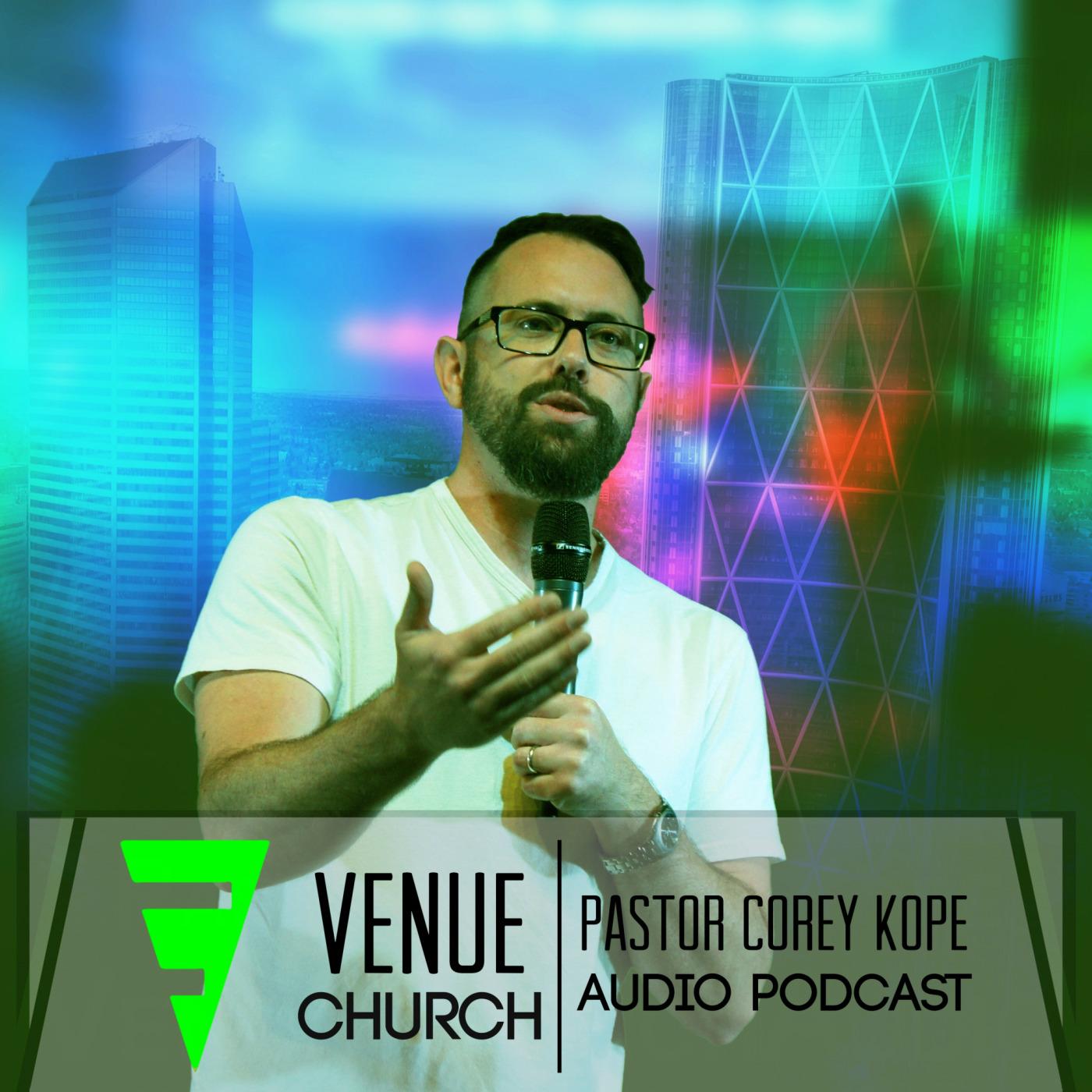Venue Church: Corey Kope