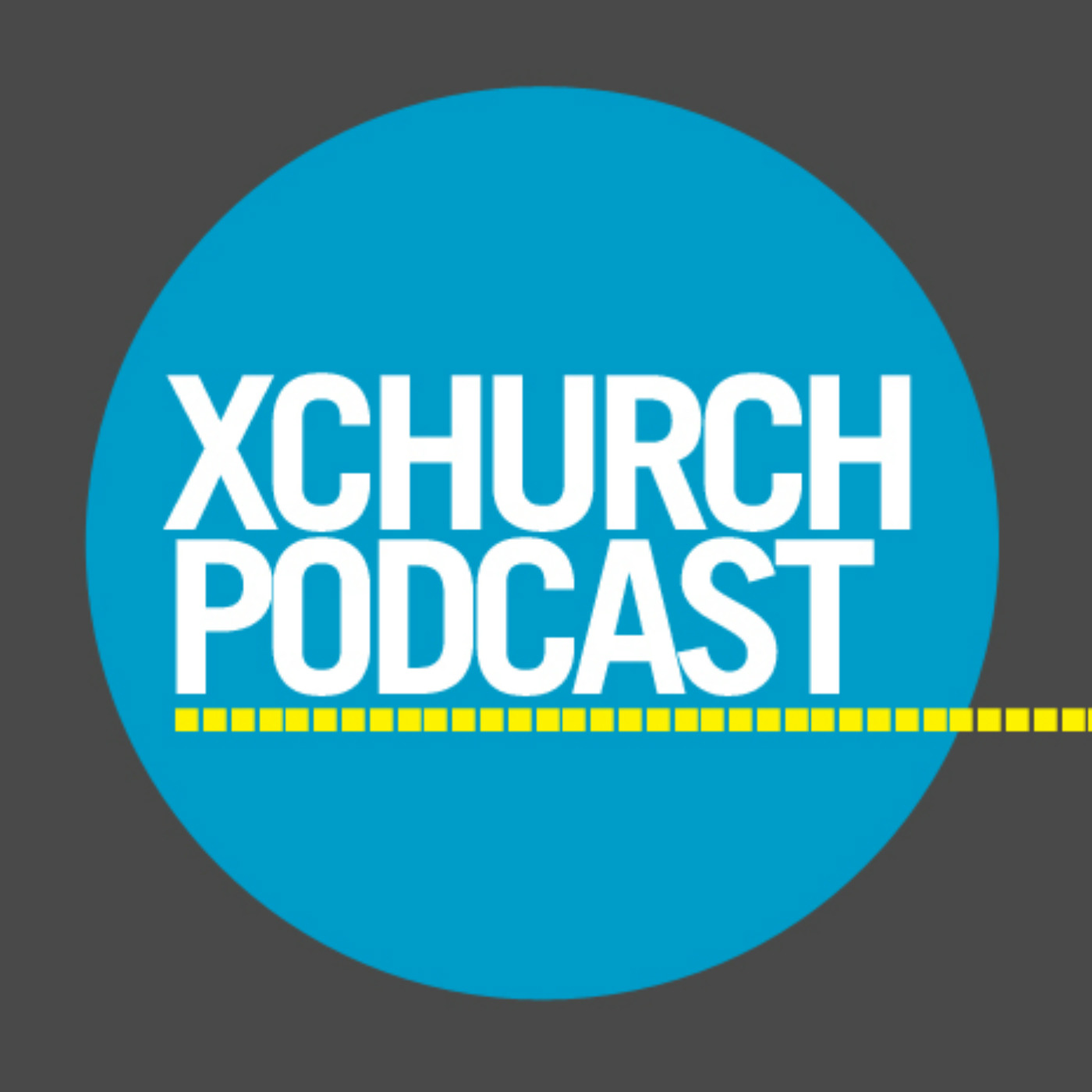 XCHURCH PODCAST