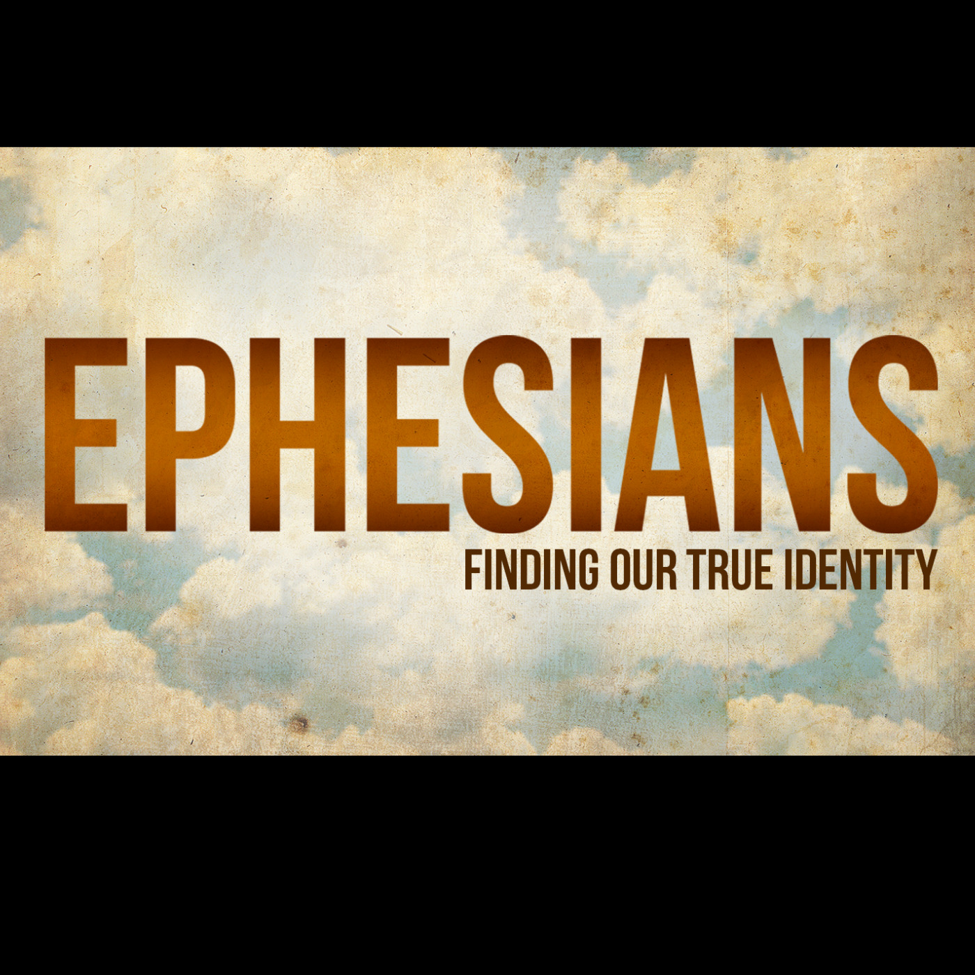 Ephesians - Living Out Our Identity In Christ!