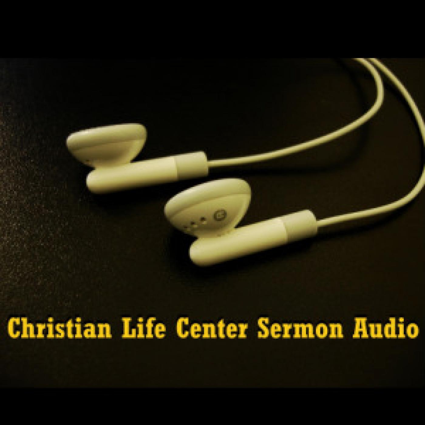 Christian Life Center | Sermon Audio