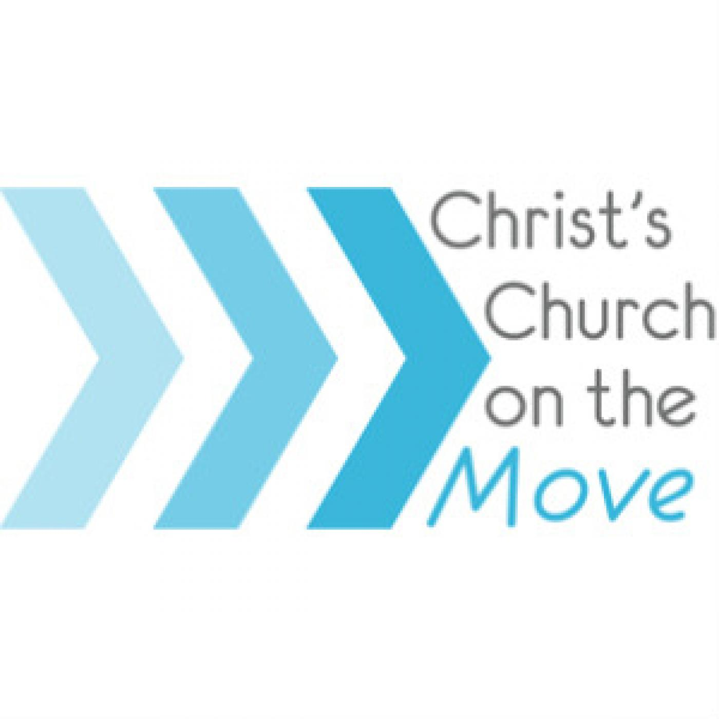 Christ's Church on the Move