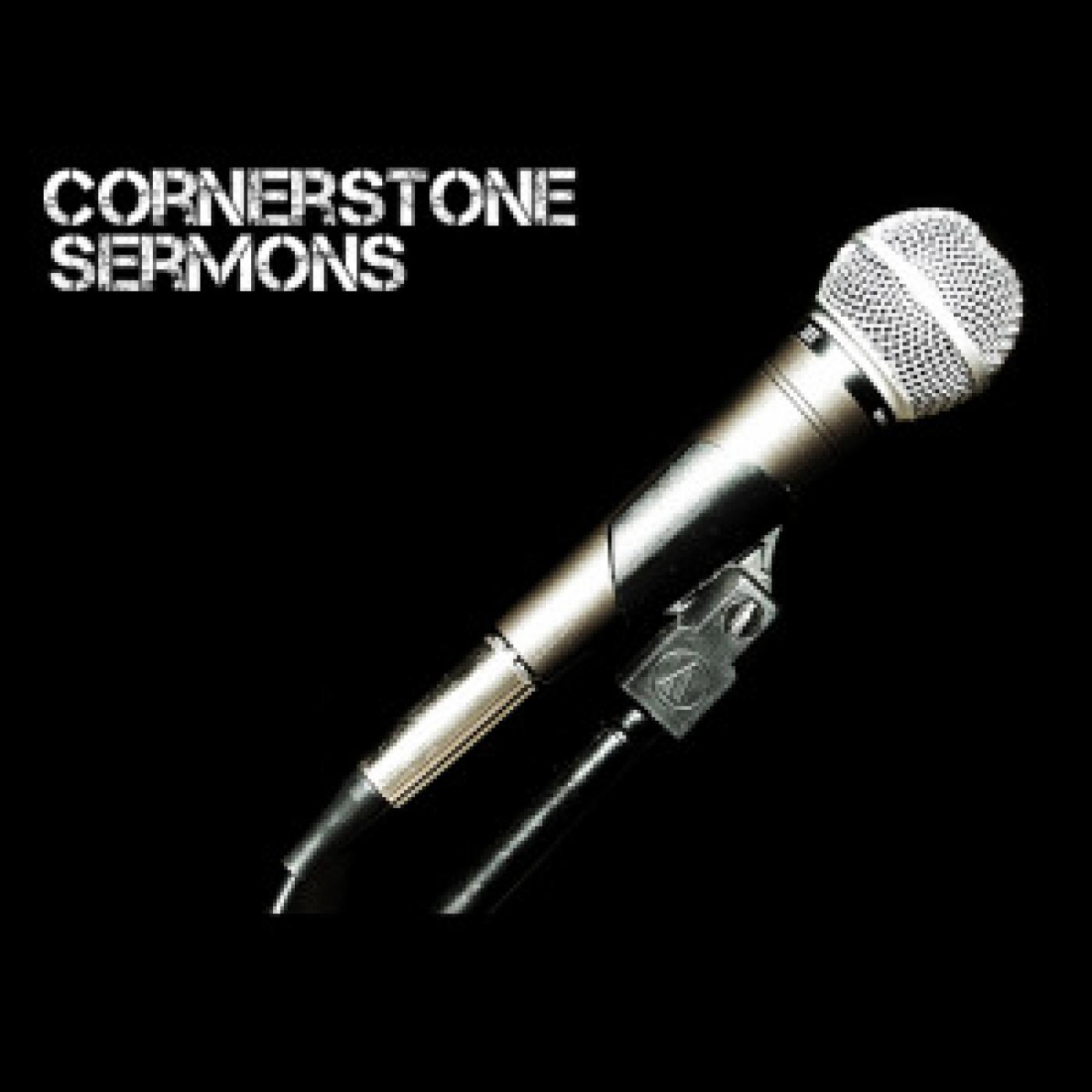 Cornerstone Church Audio Sermons