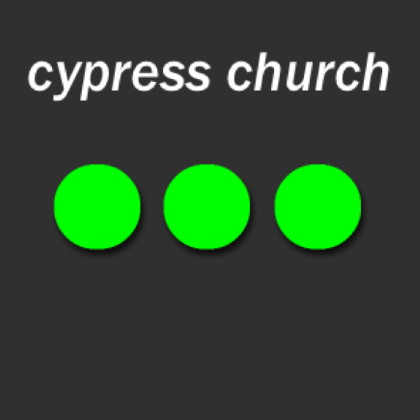 Cypress Church Sermons