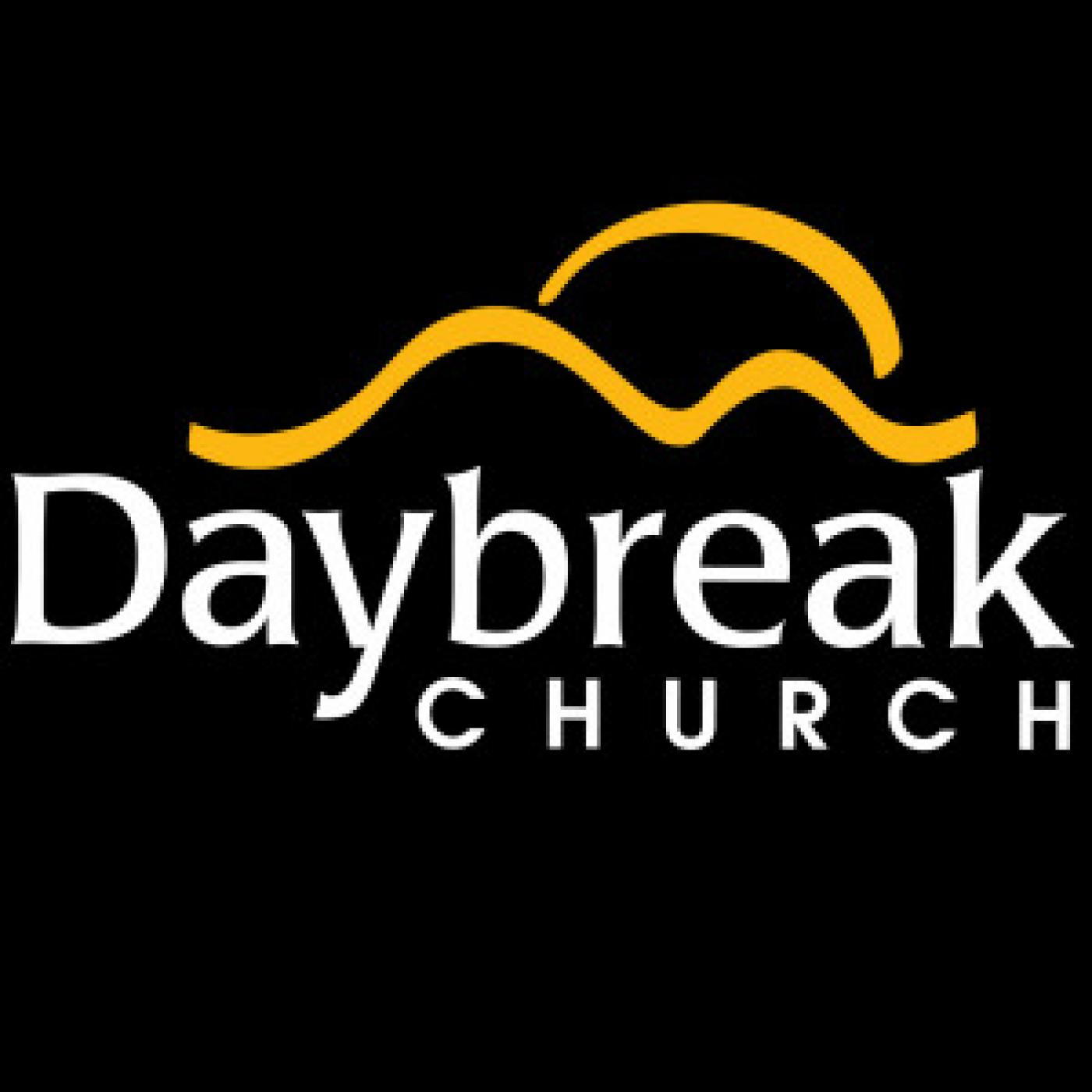 Daybreak Church Messages