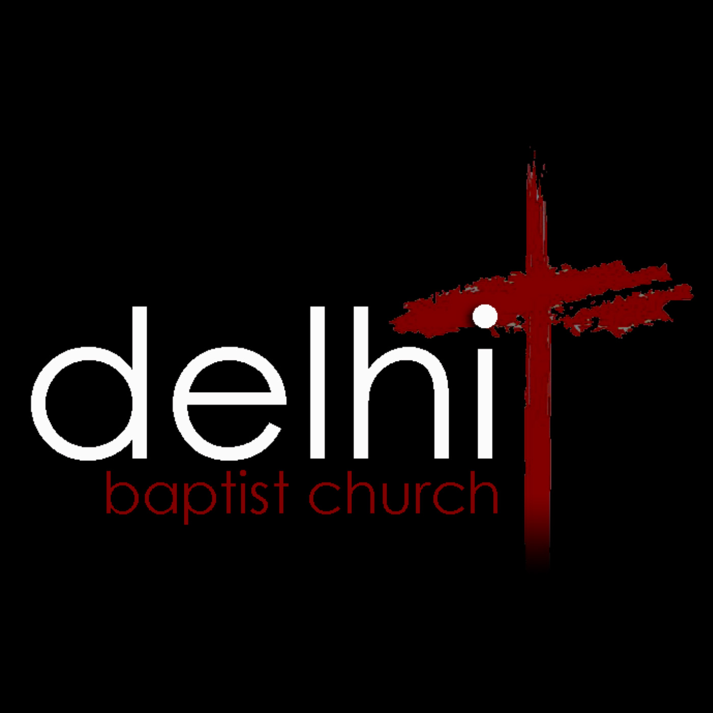 Delhi Baptist Church Sermons