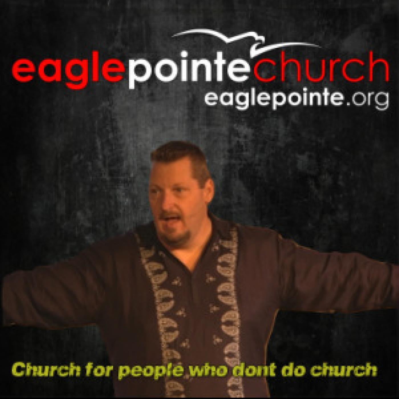 Eagle Pointe Church Podcast