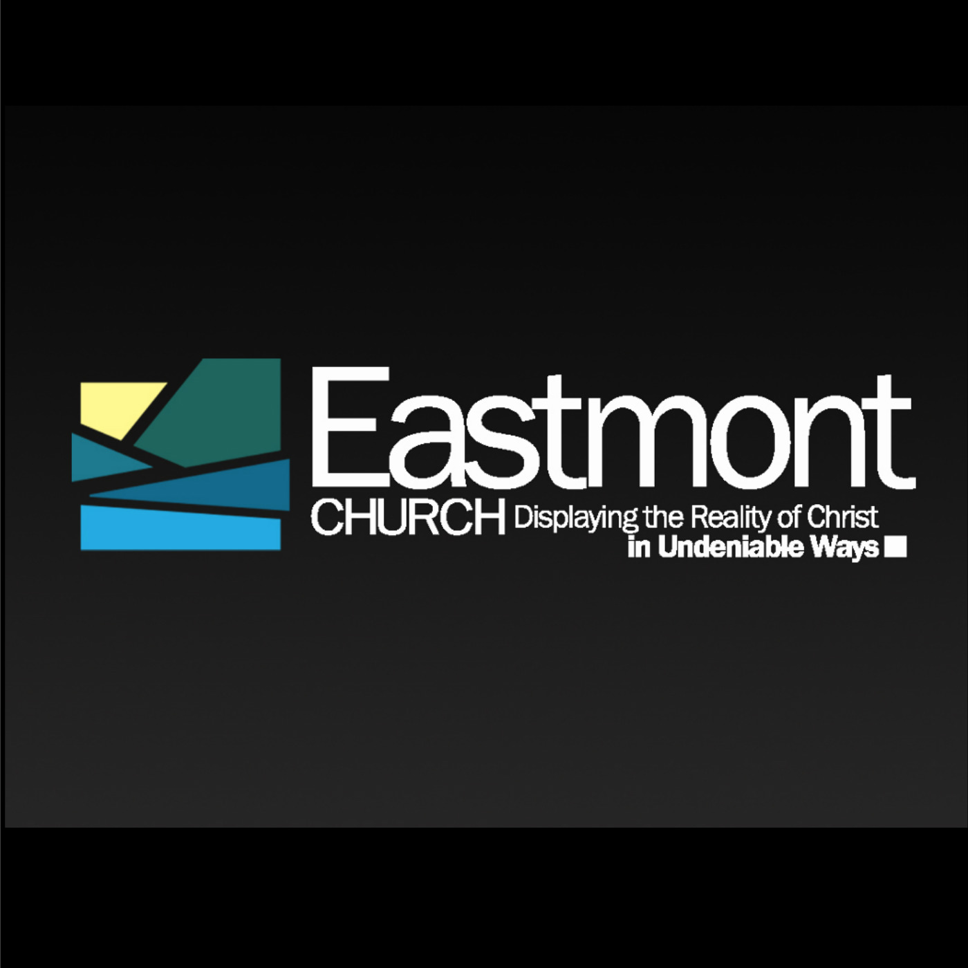 Eastmont Church Weekly Sermons
