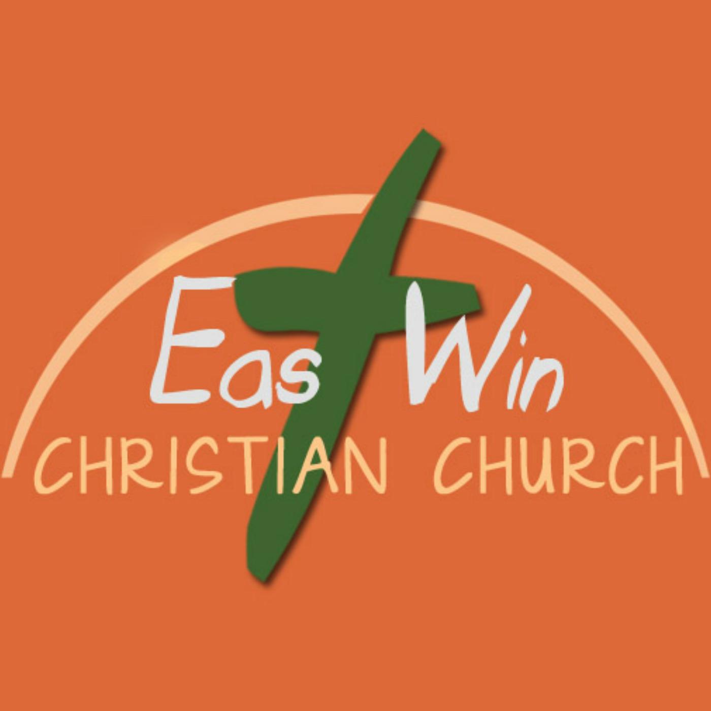 East Win Christian Church-Audio Sermons