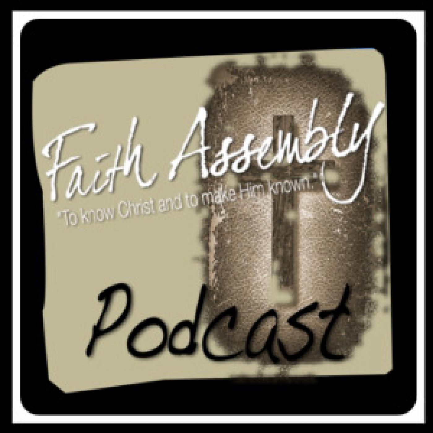 Faith Assembly, Imperial, CA Podcast