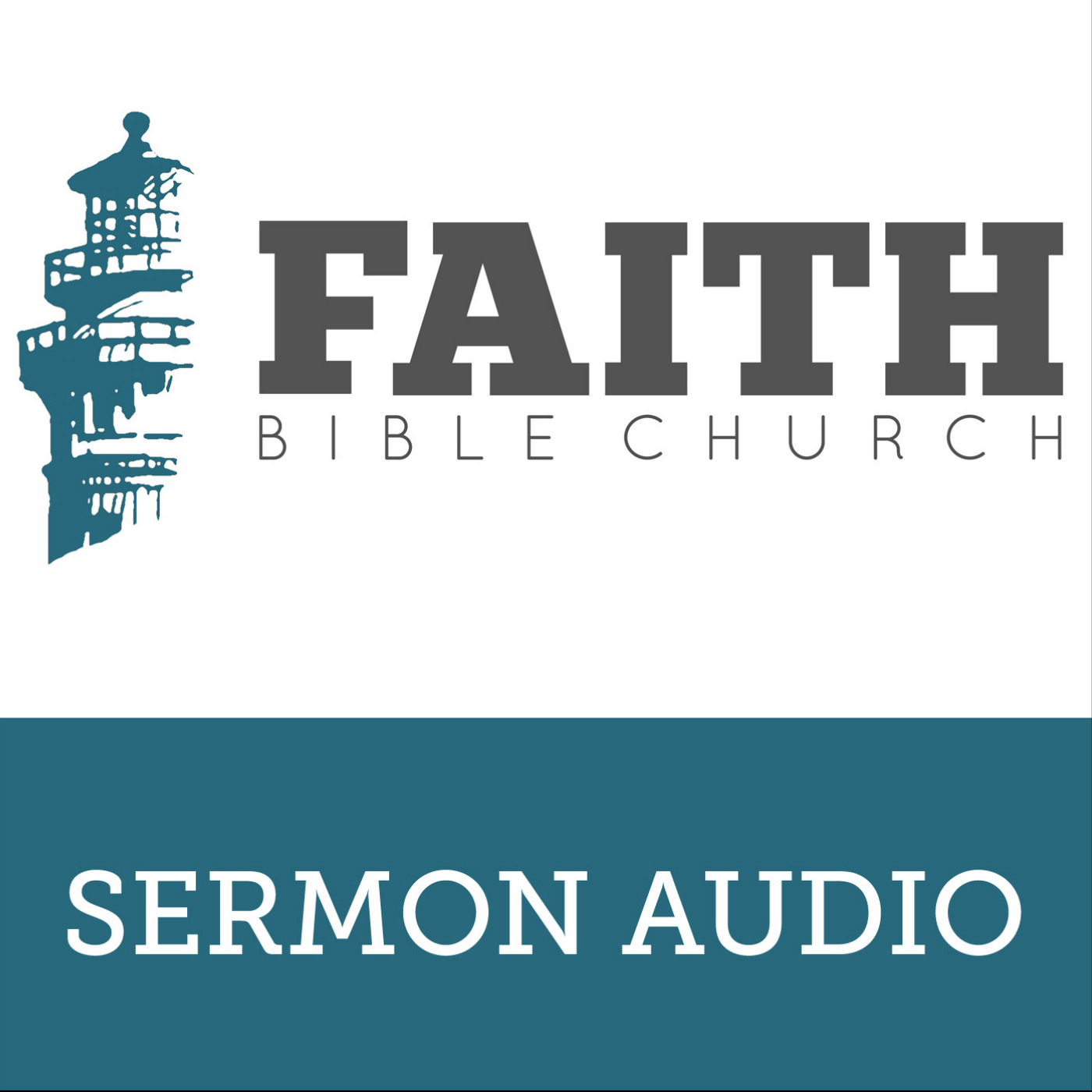 Faith Bible Church Sermon Audio