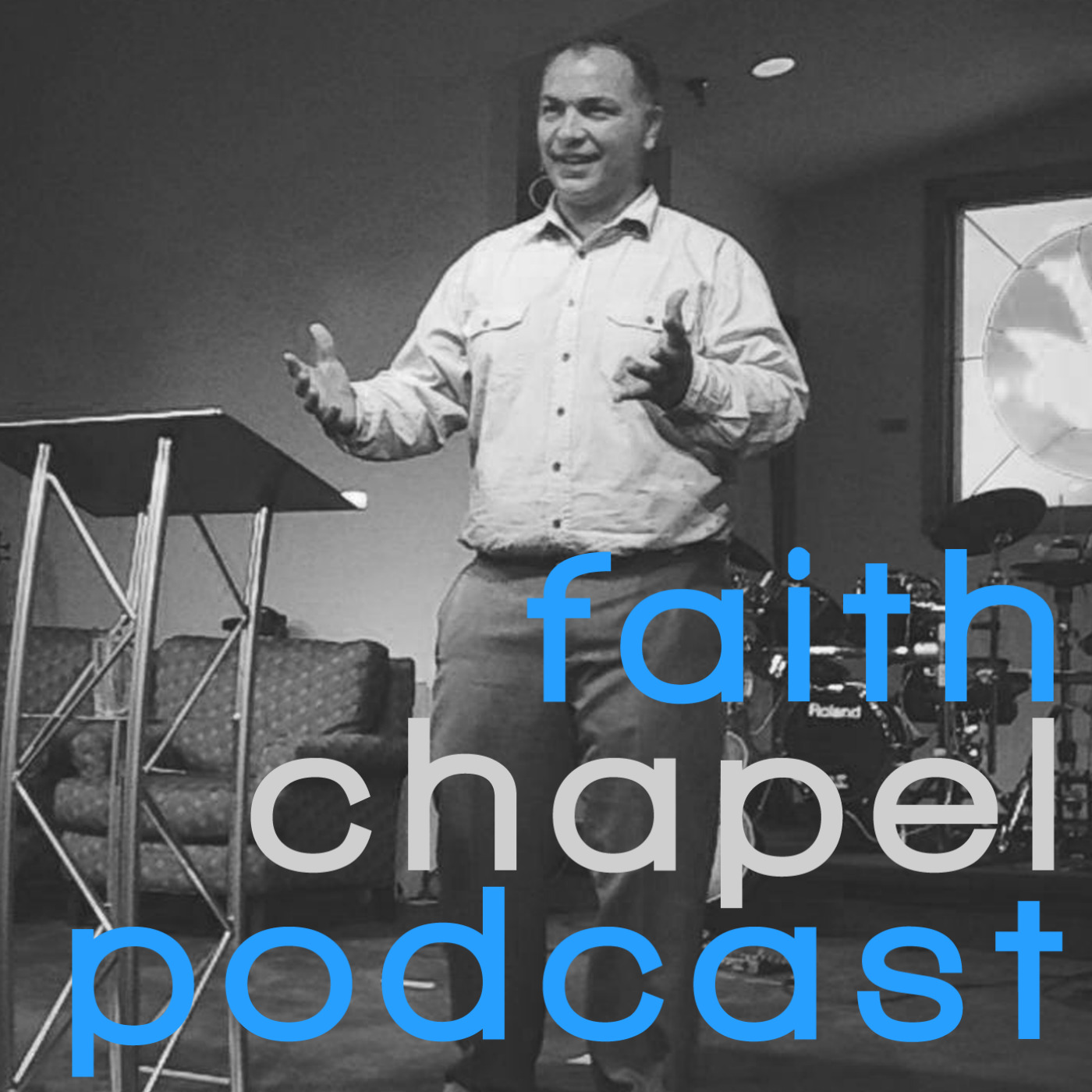 Faith Chapel Podcast
