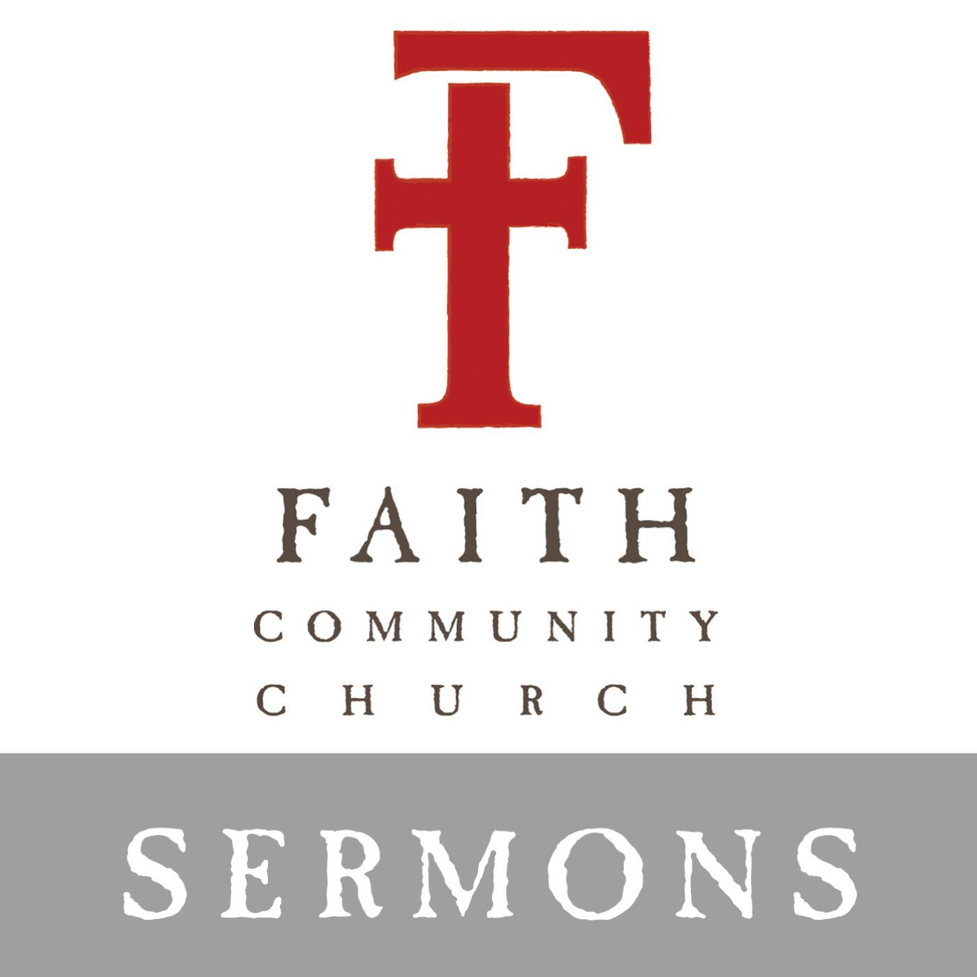 Faith Community Church Sermons