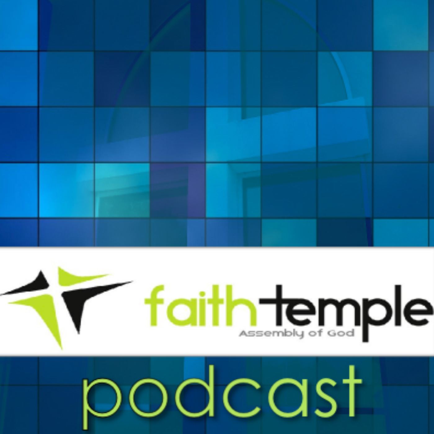 Faith Temple Message