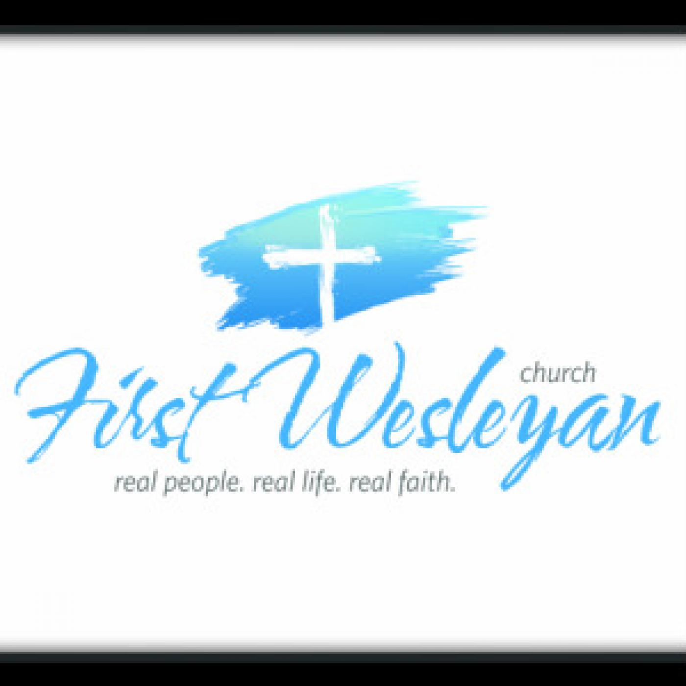 First Wesleyan Church Audio Messages