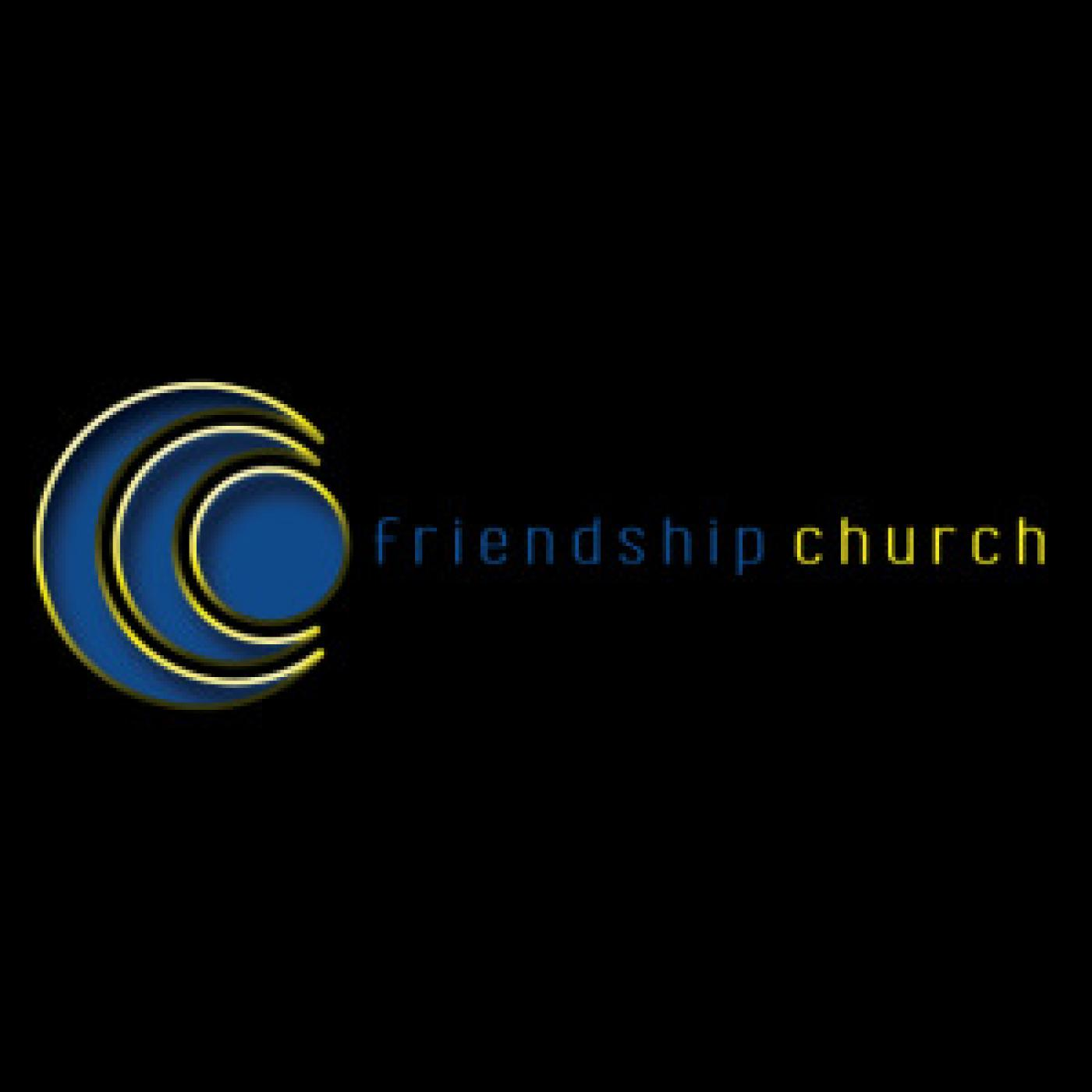 Friendship Church Podcast, Knoxville TN