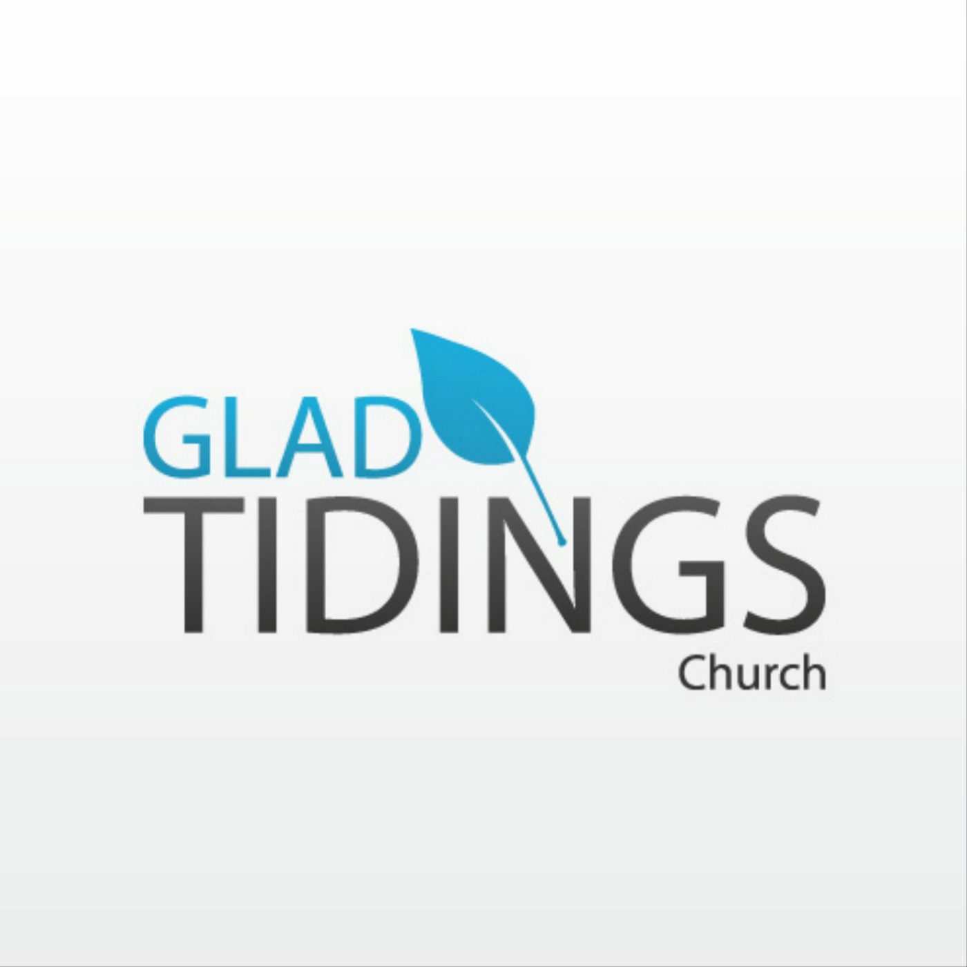 Glad Tidings Church - Sermon Podcasts