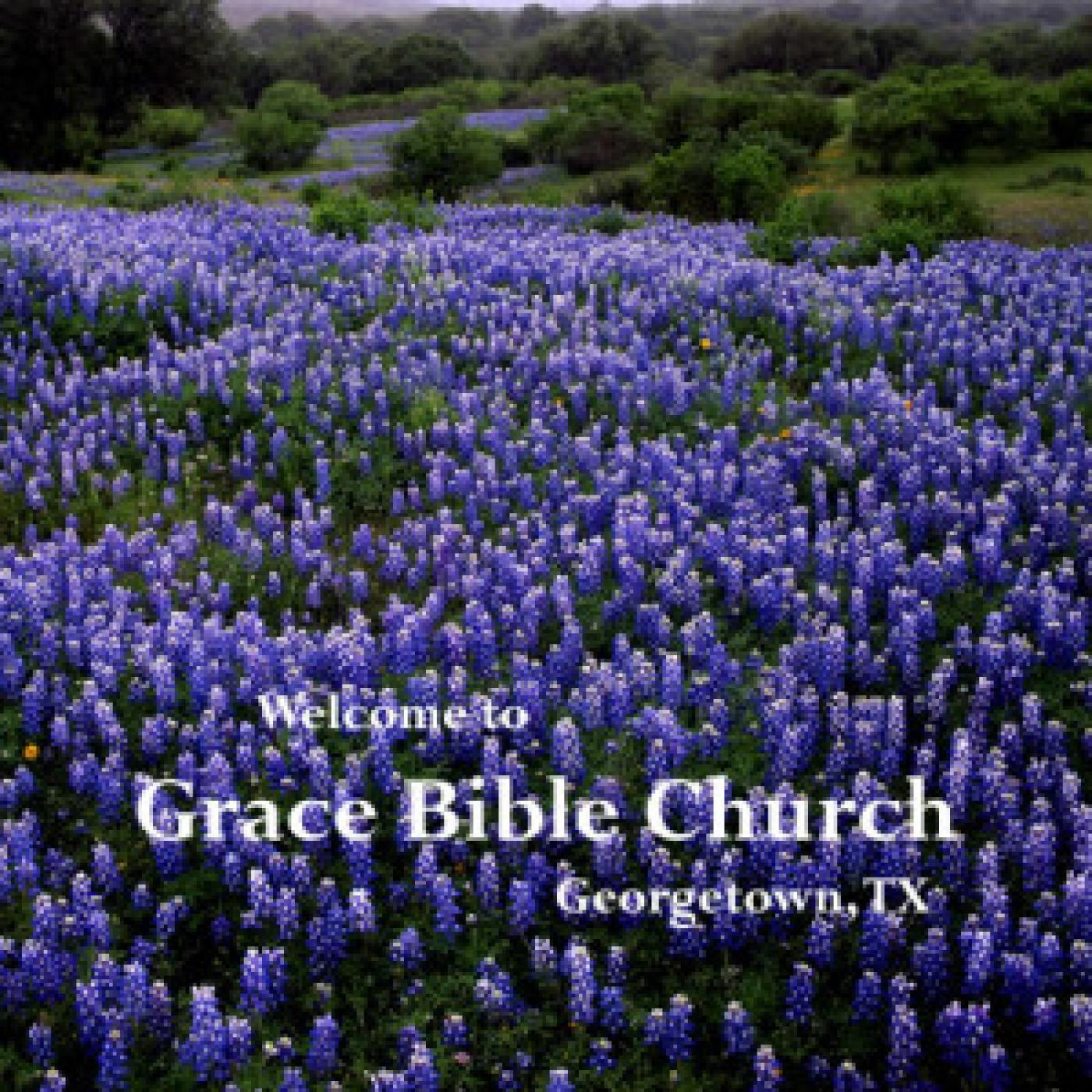 Grace Bible Church Georgetown, TX