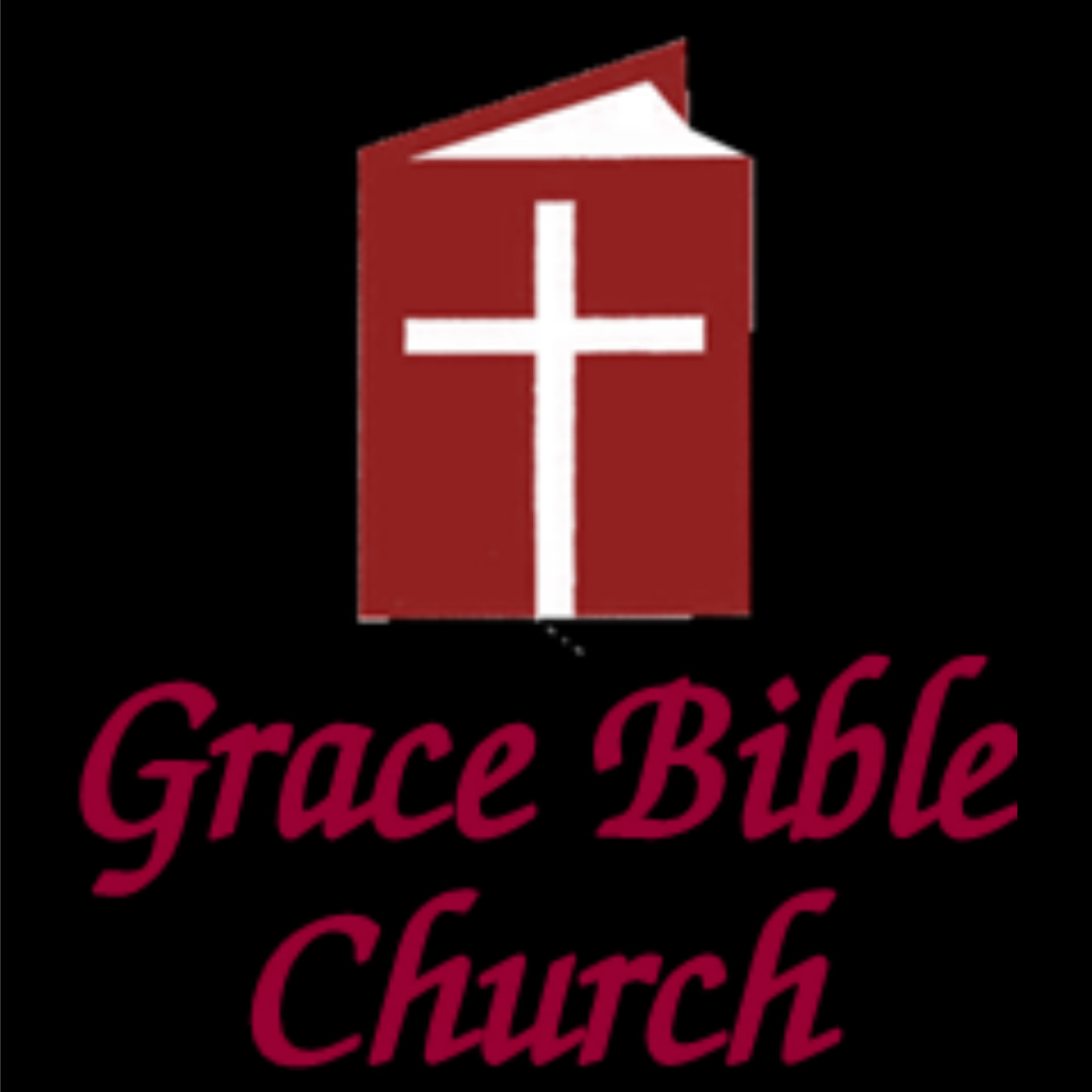 Grace Bible Church of Sun City, AZ SERMON VIDEO podcast