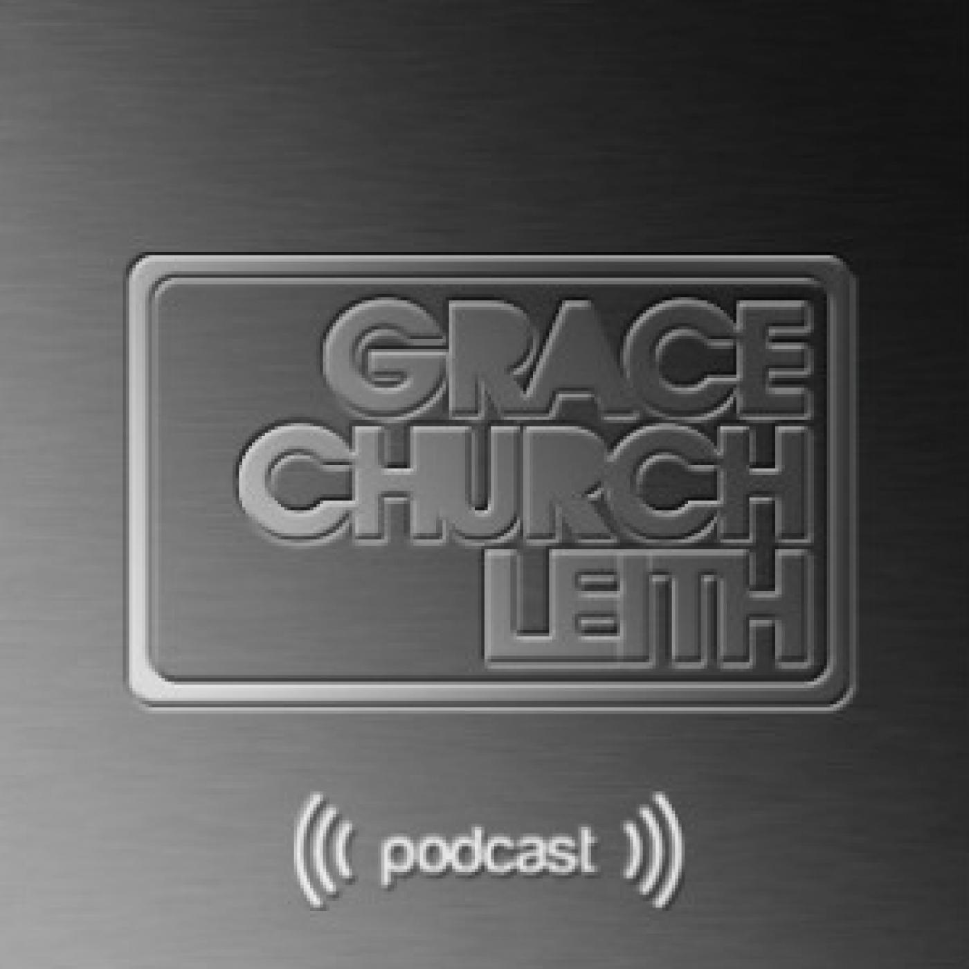 Grace Church Leith Podcast