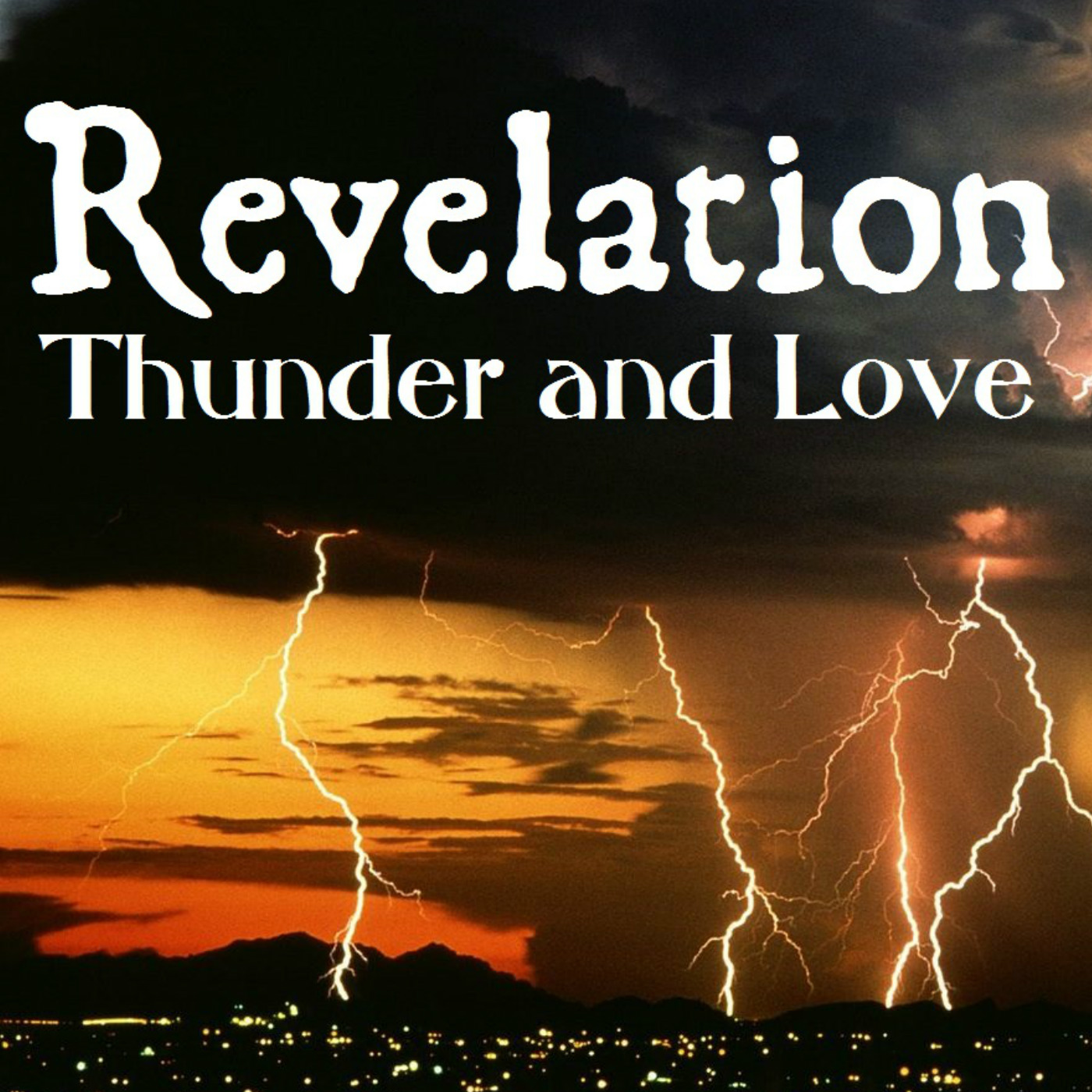 Revelation: Thunder and Love