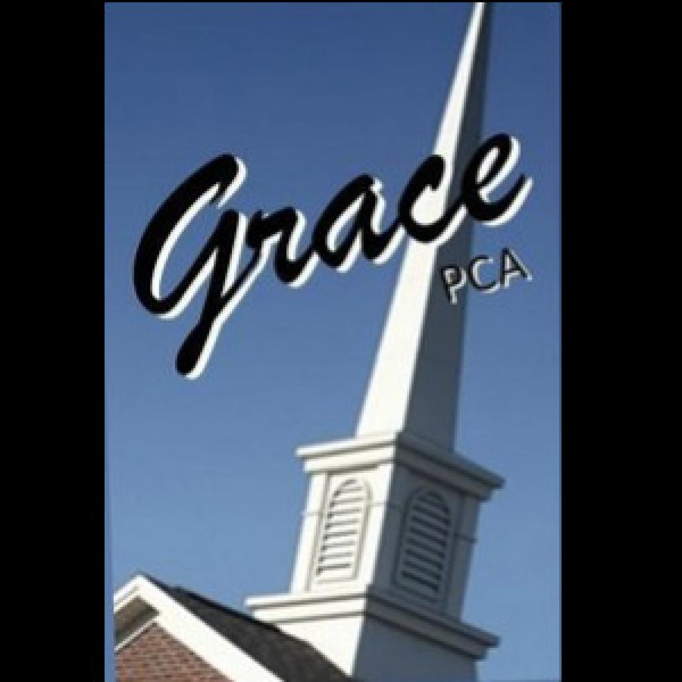 Grace PCA Sermons