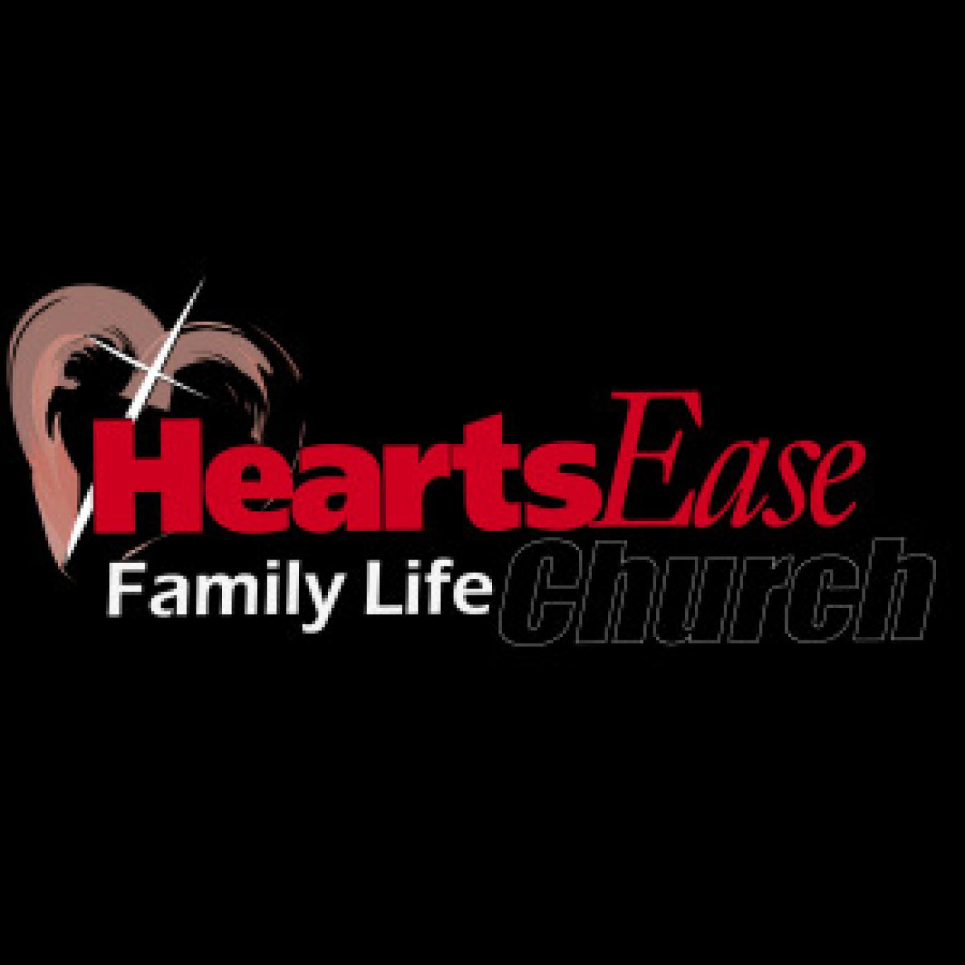 HeartsEase Family Life Church