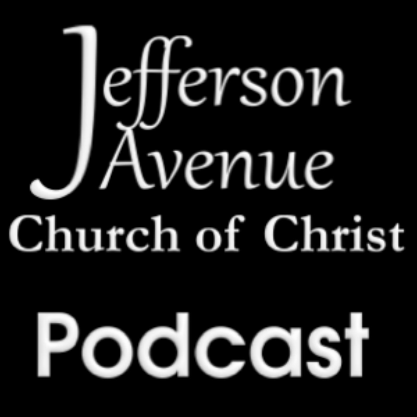 Sermons - Jefferson Avenue Church of Christ