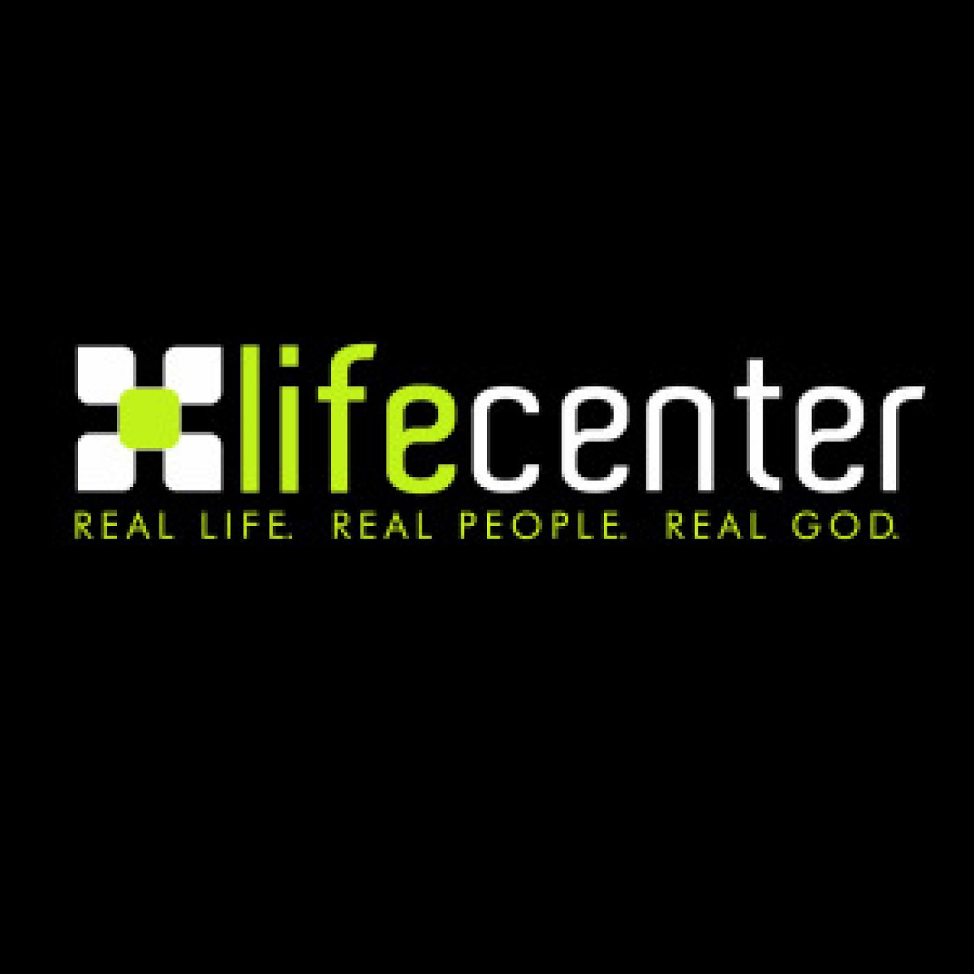 Life Center Weekly Sermon Podcast
