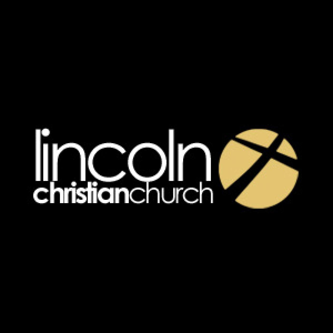 Lincoln Christian Church Podcast