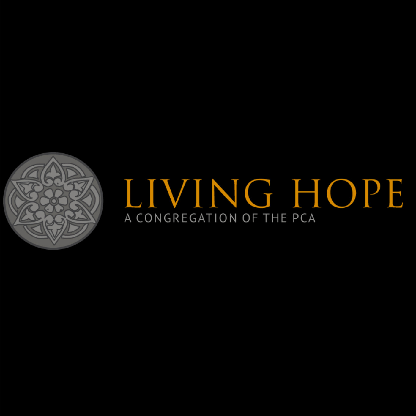 Living Hope PCA Sermons (Old)