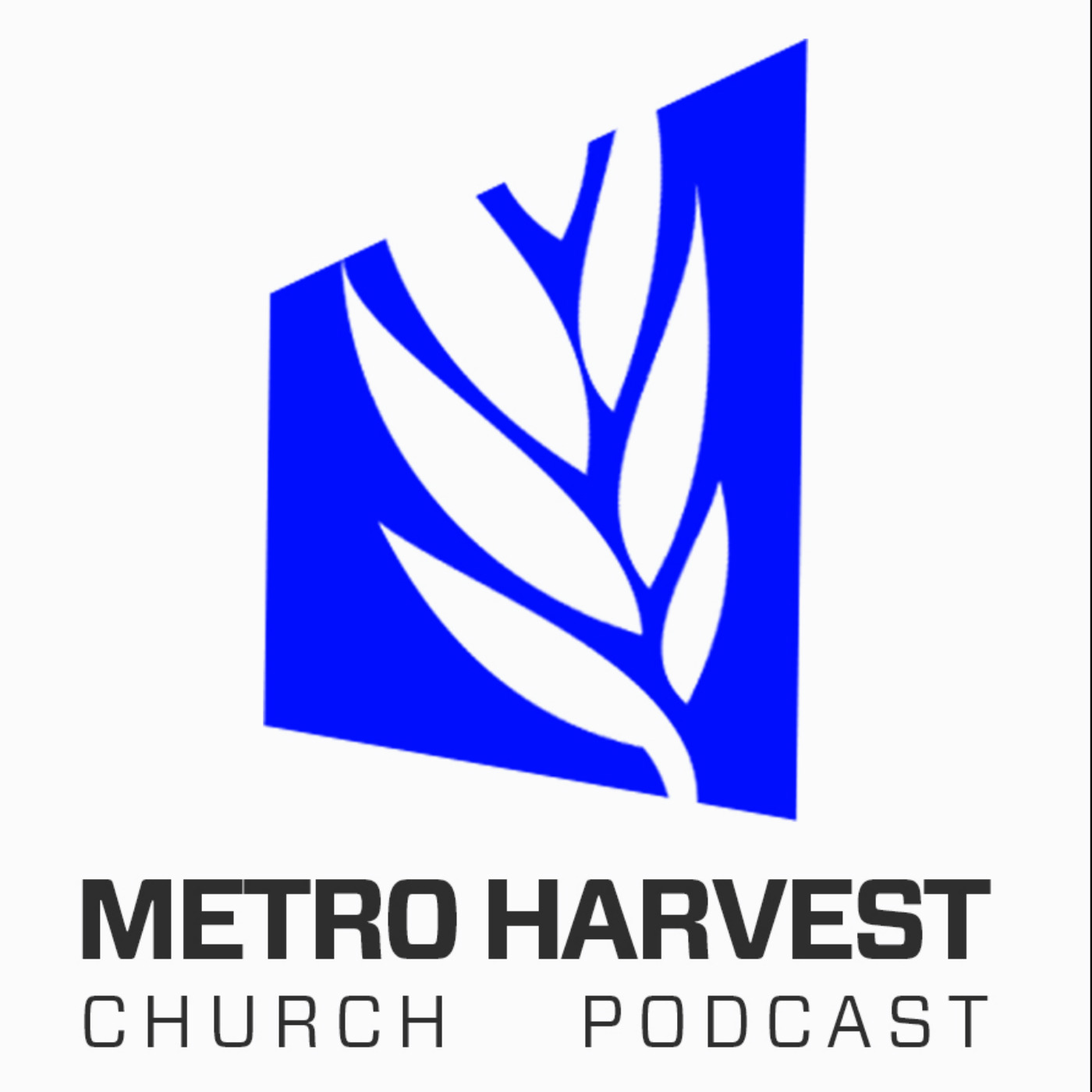 Metro Harvest Church Podcast