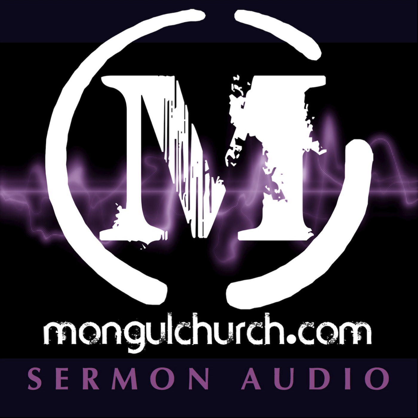Mongul Church Sermon Audio