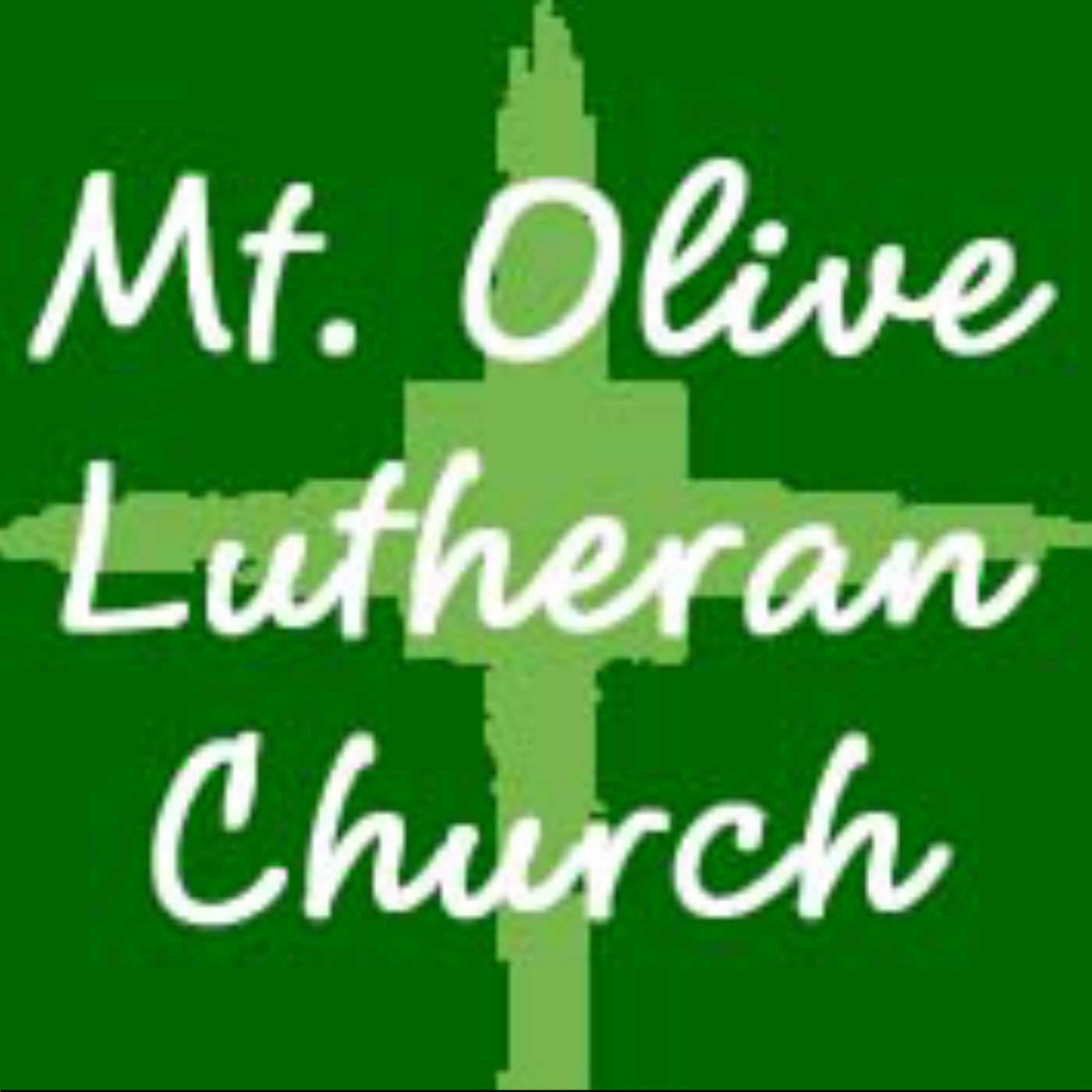 Sermons from Mt. Olive Lutheran Church, Rockford, IL