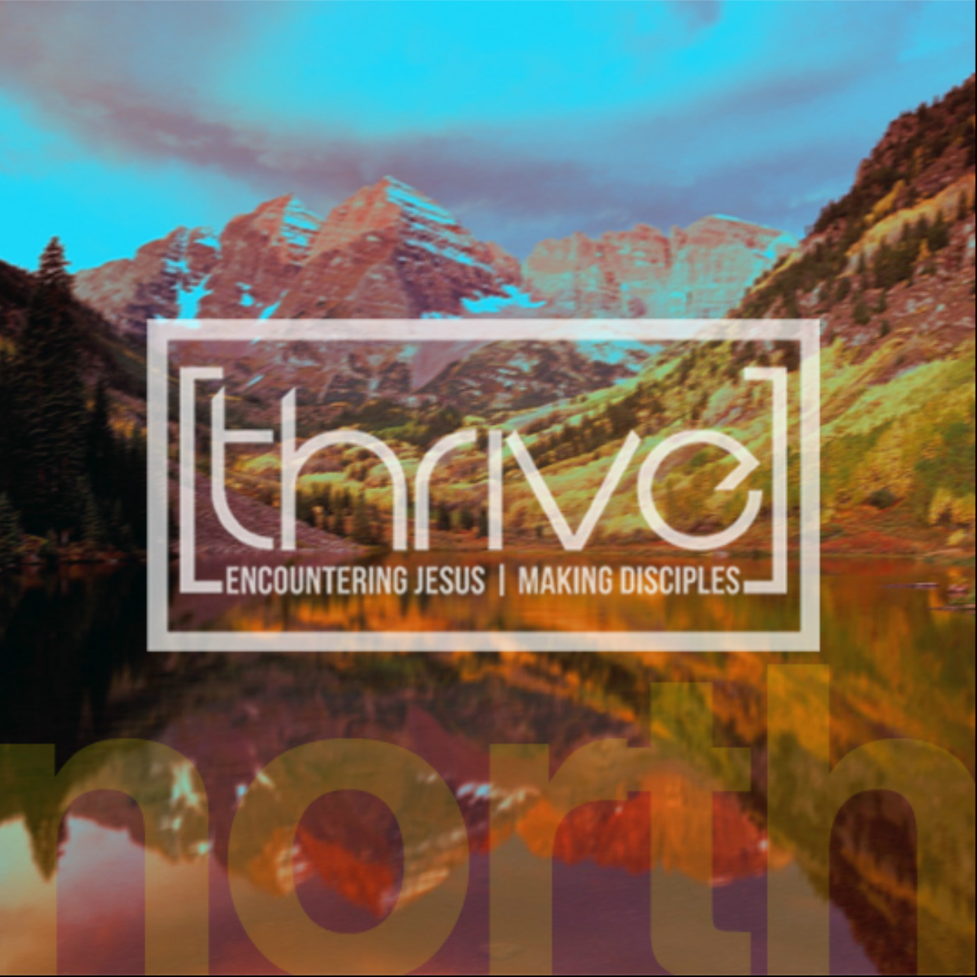 Thrive Church North Audio Podcast