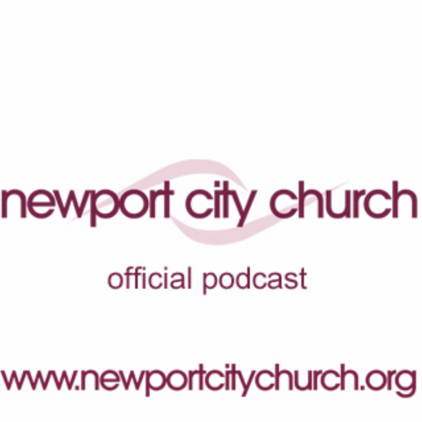 Newport City Church Podcast