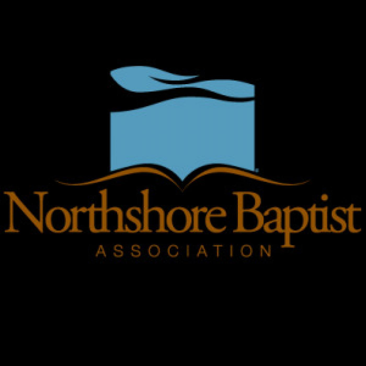 Northshore Baptist Association Sermons