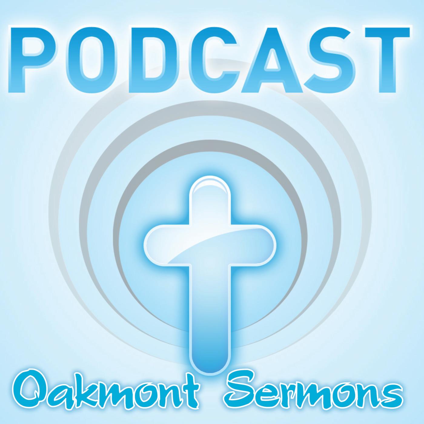 Oakmont Sermons 2016