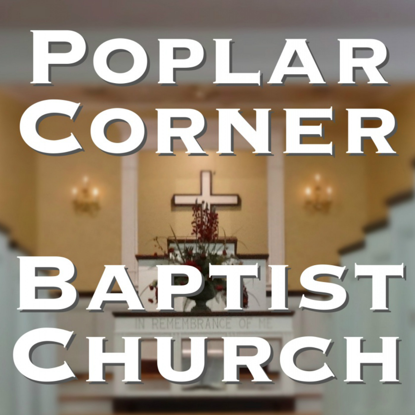 Poplar Corner Baptist Church