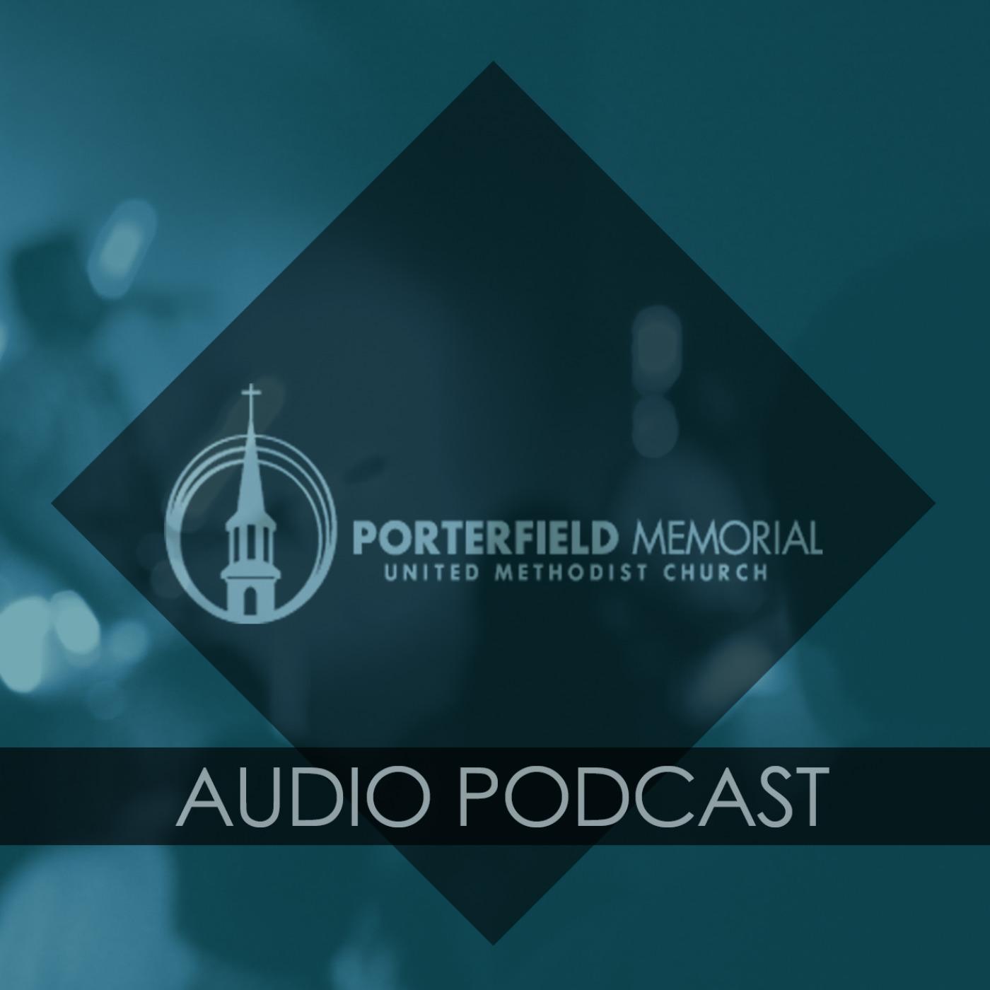 Porterfield Church Sermons