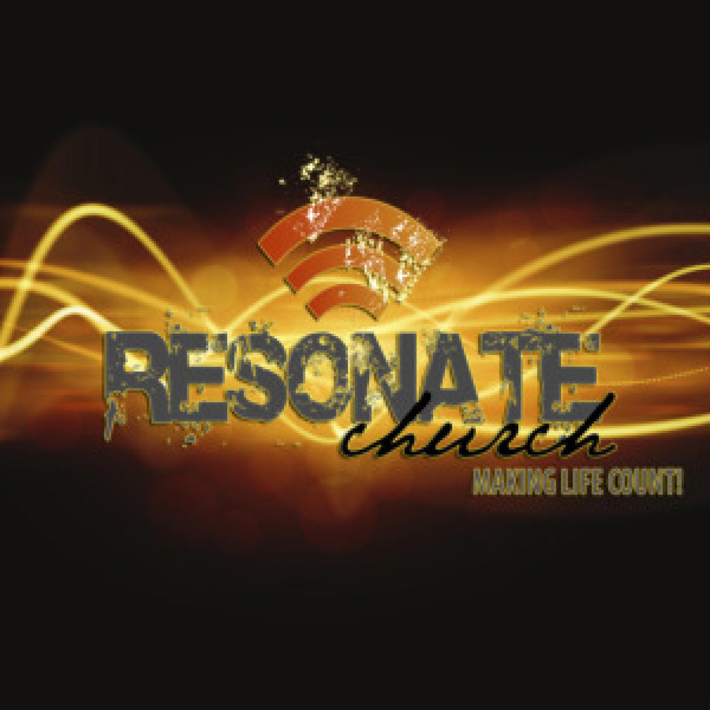 Resonate Church  Message Audio