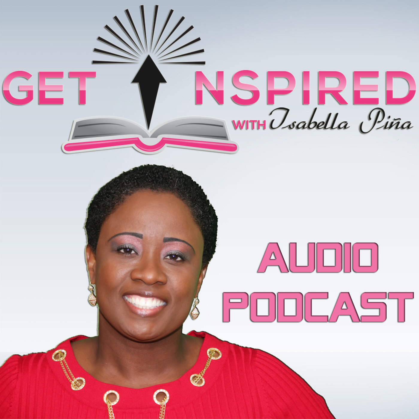 Get Inspired with Isabella Pina - Audio