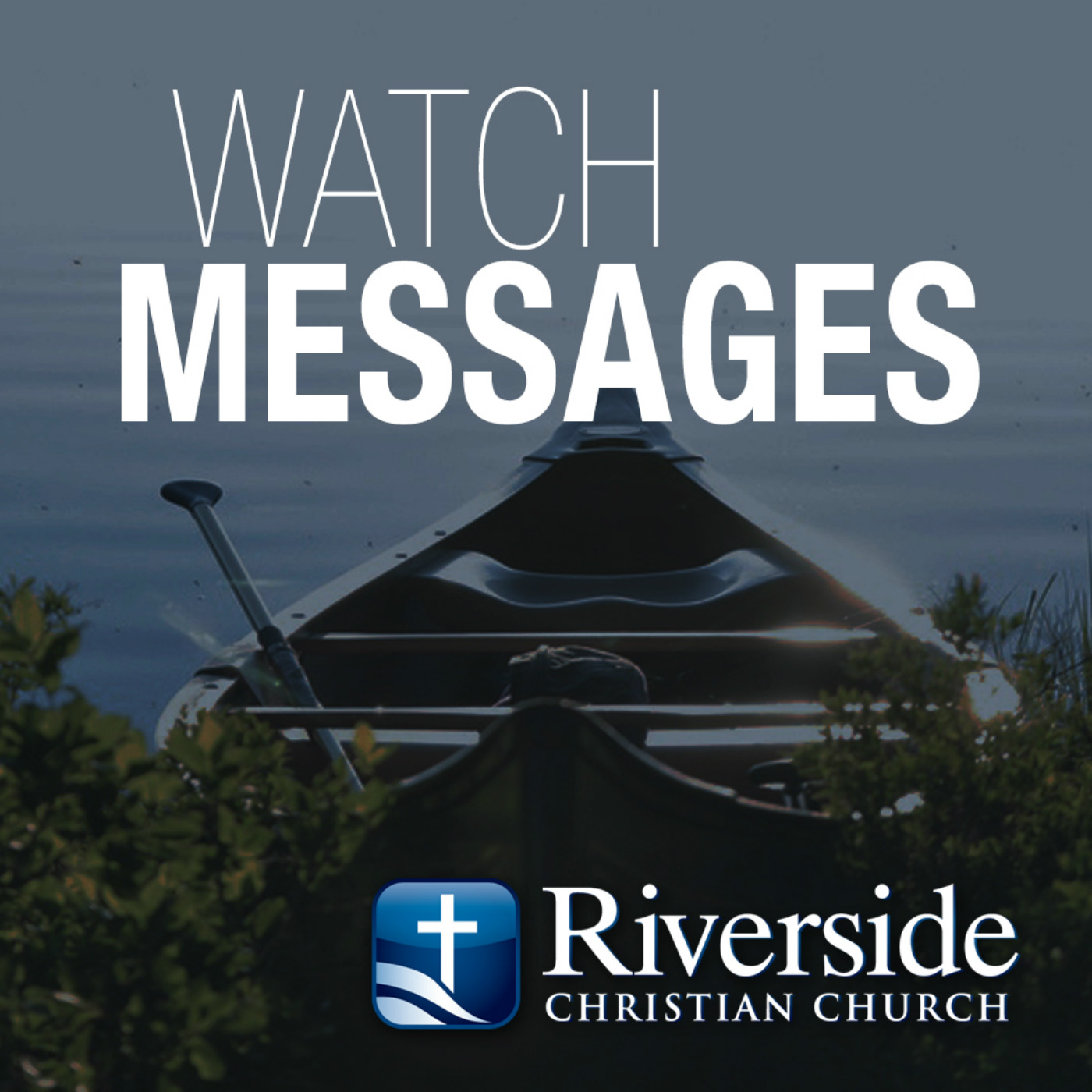 Riverside Christian Church >> Messages