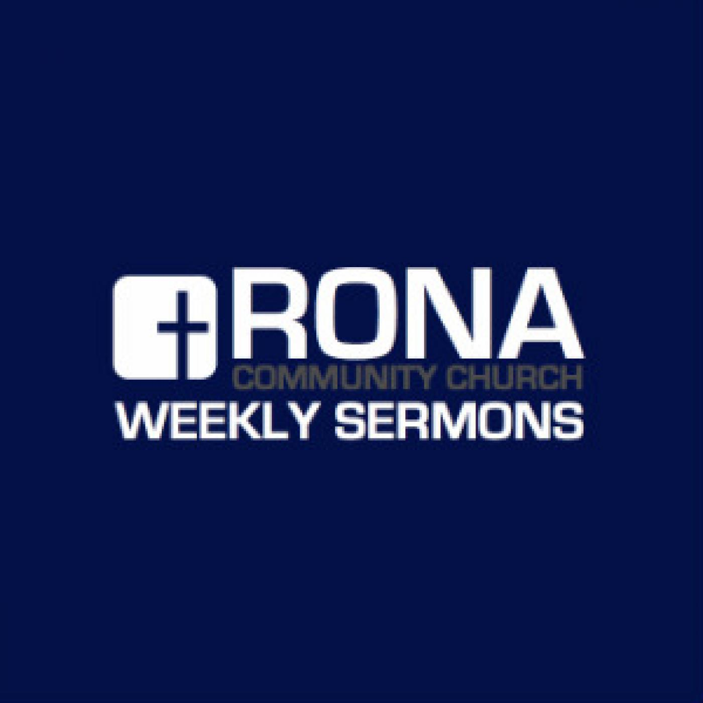 Rona Community Church Sermons