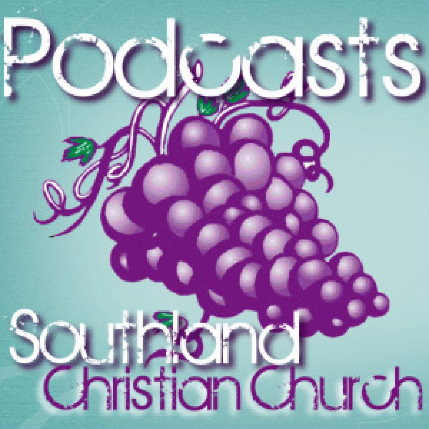 Southland Christian Church Sermons
