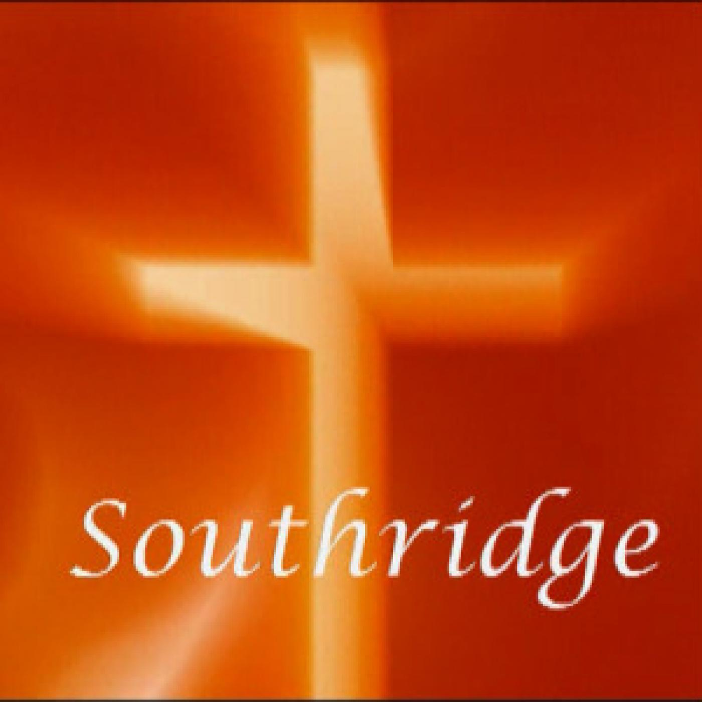 Southridge Service/Sermon