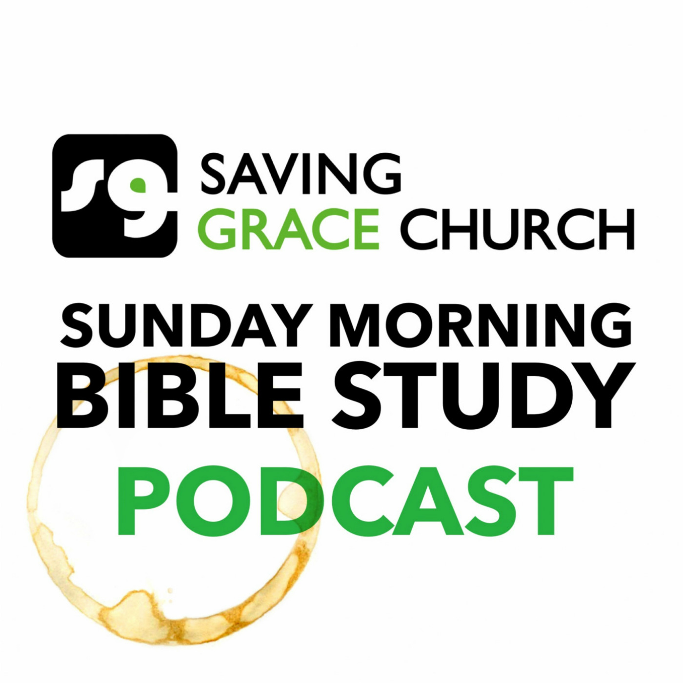 Saving Grace Church Sunday Morning Bible Study